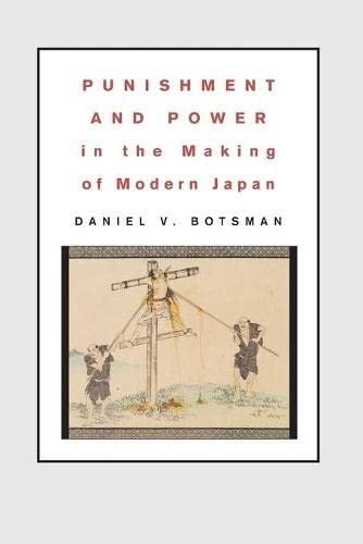 9780691130309: Punishment and Power in the Making of Modern Japan
