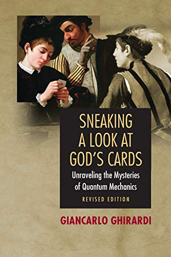 9780691130378: Sneaking a Look at God's Cards: Unraveling the Mysteries of Quantum Mechanics