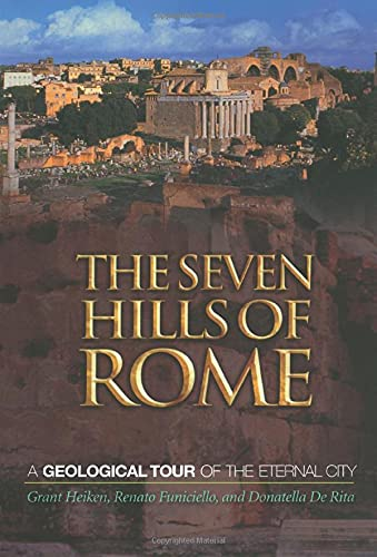 9780691130385: The Seven Hills of Rome: A Geological Tour of the Eternal City