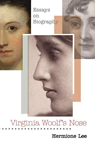 9780691130446: Virginia Woolf's Nose: Essays on Biography