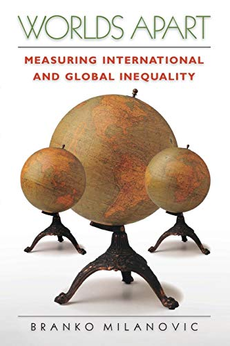 9780691130514: Worlds Apart: Measuring International and Global Inequality