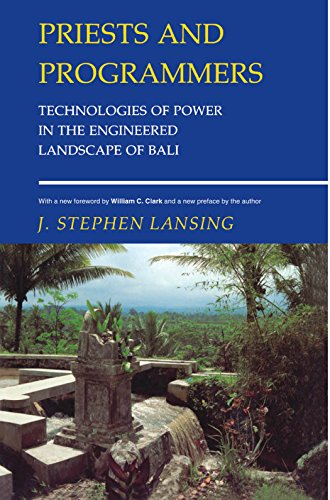 9780691130668: Priests and Programmers: Technologies of Power in the Engineered Landscape of Bali