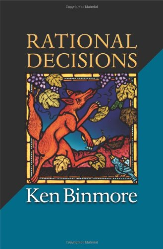 9780691130743: Rational Decisions (The Gorman Lectures in Economics)
