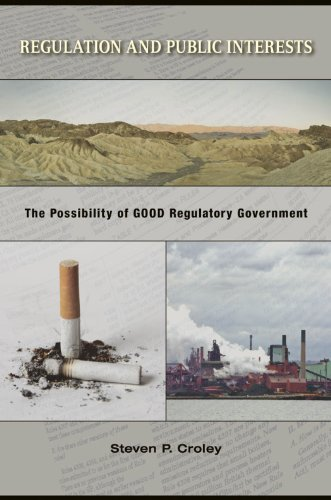 9780691130859: Regulation and Public Interests: The Possibility of Good Regulatory Government