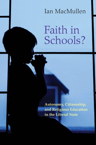 9780691130910: Faith in Schools?: Autonomy, Citizenship, and Religious Education in the Liberal State