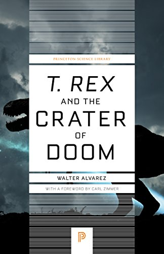 "9780691131030: ""T. rex"" and the Crater of Doom (Princeton Science Library)"