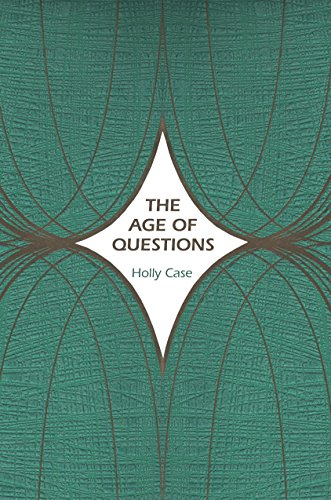 9780691131153: The Age of Questions: Or, A First Attempt at an Aggregate History of the Eastern, Social, Woman, American, Jewish, Polish, Bullion, Tuberculosis, and ... over the Nineteenth Century, and Beyond