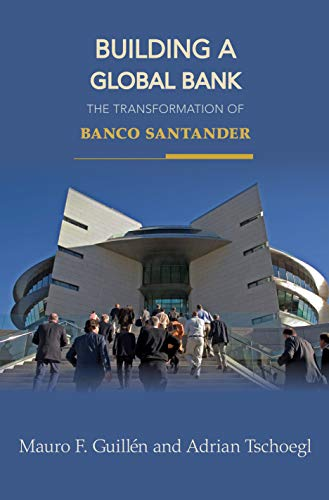 9780691131252: Building a Global Bank: The Transformation of Banco Santander