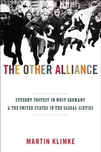 9780691131276: The Other Alliance: Student Protest in West Germany and the United States in the Global Sixties (America in the World)