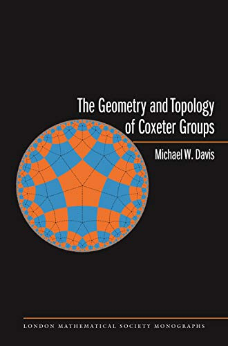 9780691131382: The Geometry and Topology of Coxeter Groups (London Mathematical Society Monographs)