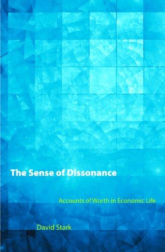 9780691132808: The Sense of Dissonance: Accounts of Worth in Economic Life