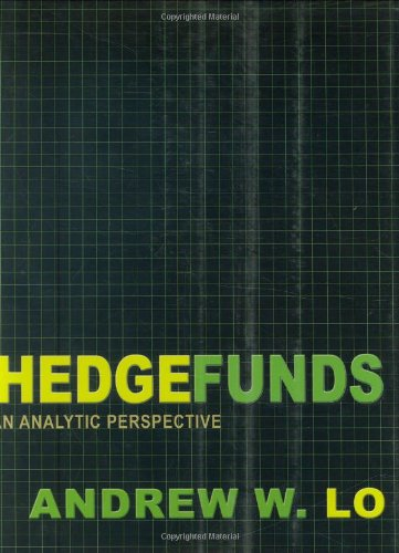 9780691132945: HedgeFunds: An Analytic Perspective (Advances in Financial Engineering)