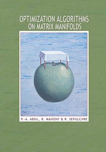 9780691132983: Optimization Algorithms on Matrix Manifolds