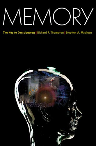 9780691133119: Memory: The Key to Consciousness (Science Essentials)