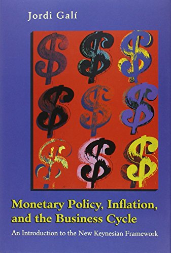 9780691133164: Monetary Policy, Inflation, and the Business Cycle: An Introduction to the New Keynesian Framework