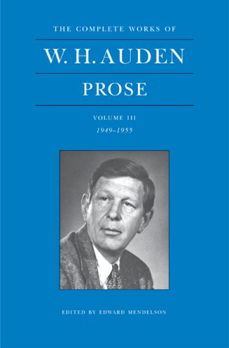 9780691133263: The Complete Works of W. H. Auden: Prose: Volume III, 1949-1955