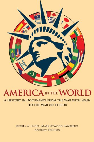 9780691133355: America in the World: A History in Documents from the War with Spain to the War on Terror