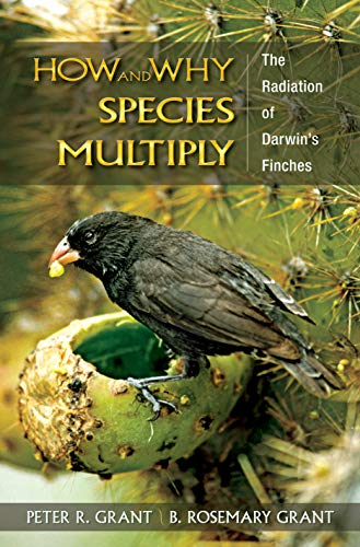 9780691133607: How and Why Species Multiply: The Radiation of Darwin's Finches (Princeton Series in Evolutionary Biology)