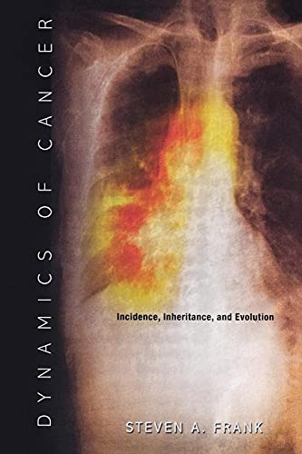 9780691133669: Dynamics of Cancer - Incidence, Inheritance, and Evolution