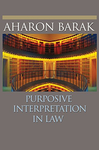 9780691133744: Purposive Interpretation in Law