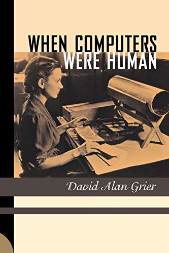 9780691133829: When Computers Were Human
