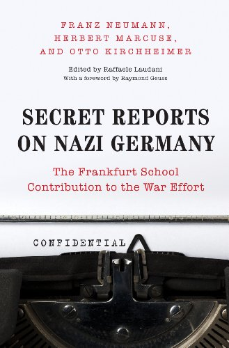 9780691134130: Secret Reports on Nazi Germany: The Frankfurt School Contribution to the War Effort
