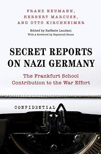 Secret Reports on Nazi Germany (Hardcover): Franz Neumann