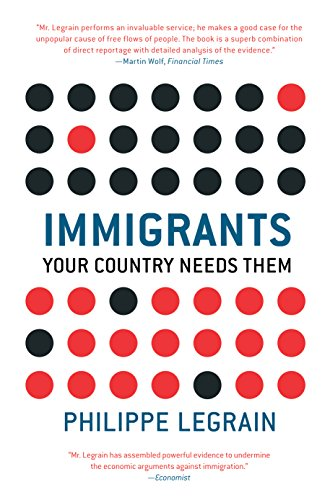 9780691134314: Immigrants: Your Country Needs Them