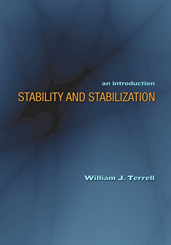 9780691134444: Stability and Stabilization: An Introduction