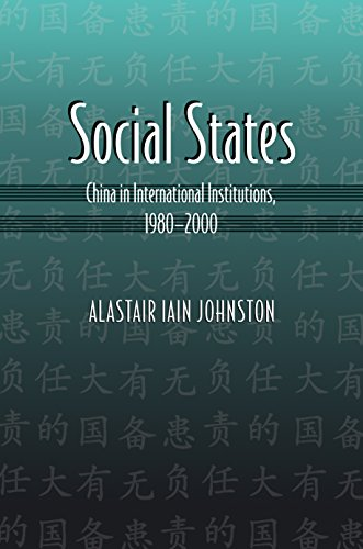 9780691134536: Social States: China in International Institutions, 1980-2000 (Princeton Studies in International History and Politics)