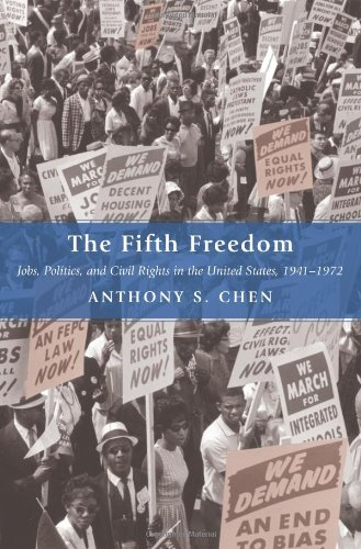 9780691134574: The Fifth Freedom: Jobs, Politics, and Civil Rights in the United States, 1941-1972 (Princeton Studies in American Politics: Historical, International, and Comparative Perspectives)