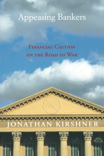 9780691134611: Appeasing Bankers: Financial Caution on the Road to War (Princeton Studies in International History and Politics)