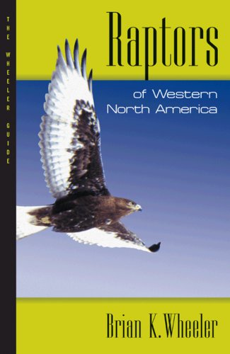9780691134772: Raptors of Western North America: The Wheeler Guides