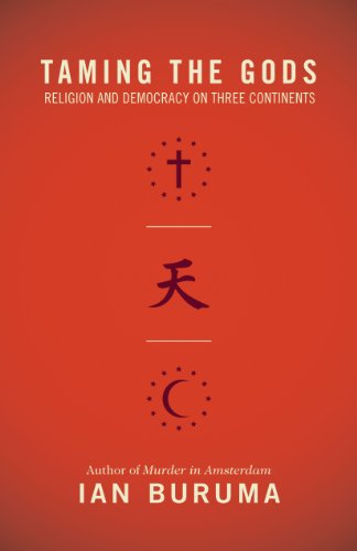 9780691134895: Taming the Gods: Religion and Democracy on Three Continents