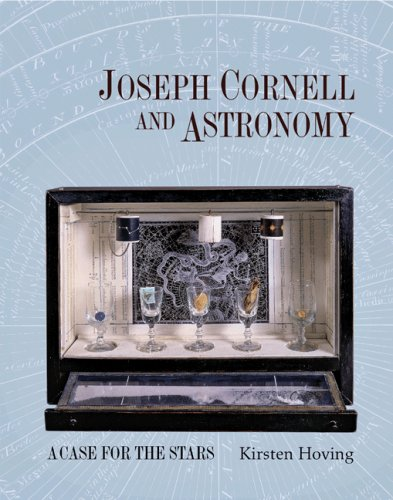 9780691134987: Joseph Cornell and Astronomy: A Case for the Stars