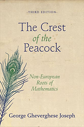 9780691135267: The Crest of the Peacock: Non-European Roots of Mathematics, Third Edition