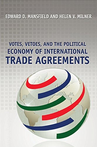 9780691135298: Votes, Vetoes, and the Political Economy of International Trade Agreements