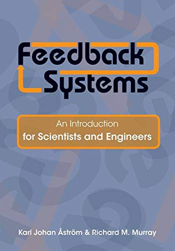 9780691135762: Feedback Systems: An Introduction for Scientists and Engineers