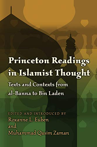 9780691135878: Princeton Readings in Islamist Thought: Texts and Contexts from al-Banna to Bin Laden (Princeton Studies in Muslim Politics)