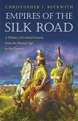 9780691135892: Empires of the Silk Road: A History of Central Eurasia from the Bronze Age to the Present