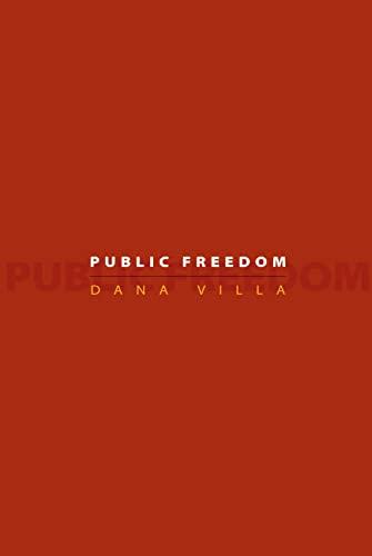 9780691135946: Public Freedom