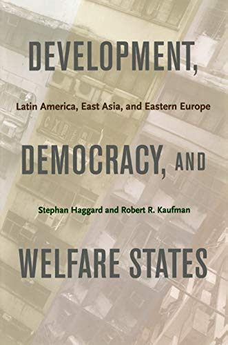 9780691135953: Development, Democracy, and Welfare States: Latin America, East Asia, and Eastern Europe