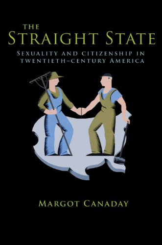 9780691135984: The Straight State: Sexuality and Citizenship in Twentieth-Century America (Politics and Society in Twentieth-Century America)