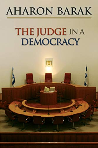 9780691136158: The Judge in a Democracy