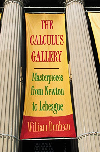 9780691136264: The Calculus Gallery: Masterpieces from Newton to Lebesgue