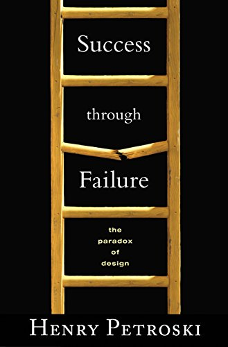 9780691136424: Success through Failure: The Paradox of Design