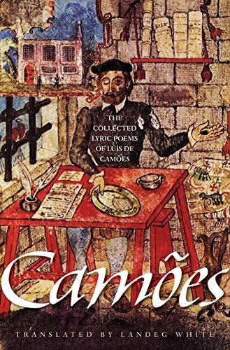The Collected Lyric Poems of Luis de: Camoes, Luis de