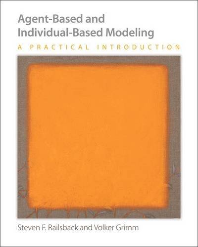 9780691136738: Agent-Based and Individual-Based Modeling: A Practical Introduction
