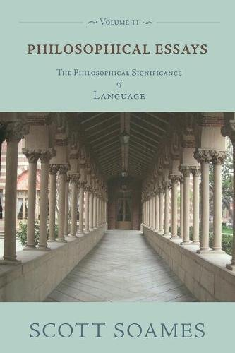 9780691136837: Philosophical Essays, Volume 2: The Philosophical Significance of Language