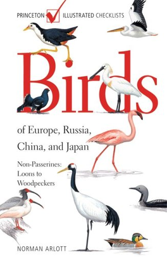 9780691136851: Birds of Europe, Russia, China, and Japan: Non-Passerines: Loons to Woodpeckers (Princeton Illustrated Checklists)